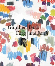 GÜNTHER FÖRG. BACK AND FORTH