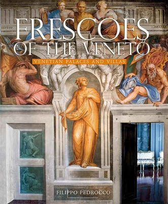 FRESCOES OF THE VENETO. VENETIAN PALACES AND VILLAS