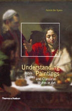 UNDERSTANDING PAINTING. Bible stories and Classical Myths in Art
