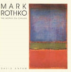 MARK ROTHKO. The works on canvas - A Catalogue Raisonne