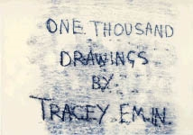 ONE THOUSAND DRAWINGS BY TRACEY EMIN