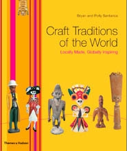 CRAFT TRADITIONS OF THE WORLD. Locally Made, Globally Inspiring