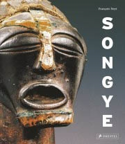 SONGYE. THE FORMIDABLE STATUARY OF CENTRAL AFRICA