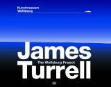 JAMES TURRELL. THE WOLFSBURG PROJECT