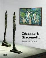 CÉZANNE & GIACOMETTI - Paths of Doubt
