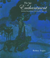 THE AGE OF ENCHANTMENT. Beardsley, Dulac and their Contemporaries 1890-1930
