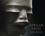 AFRICAN FACES. An Homage to the African Mask