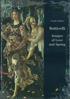 BOTTICELLI - Images of Love and Spring / Pegasus-Library