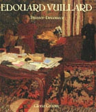 EDOUARD VUILLARD, Painter - Decorator, Patrons and Projects, 1892-1912