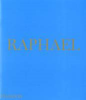 RAPHAEL. Phaidon Press