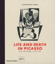LIFE AND DEATH IN PICASSO. Still life/Figure, c. 1907-1933