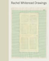 RACHEL WHITEREAD. DRAWINGS