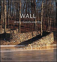 ANDY GOLDSWORTHY - WALL