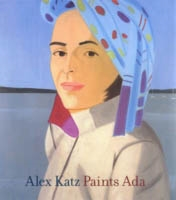 ALEX KATZ. PAINTS ADA, 1957-2005