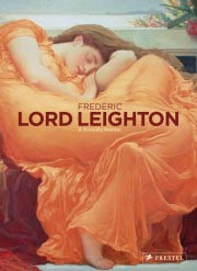 FREDERIC LORD LEIGHTON. 1830-1896 Painter and Sculptor of the Victorian Age