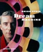 BRION GYSIN. DREAM MACHINE