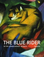 THE BLUE RIDER IN THE LENBACHHAUS, MUNICH