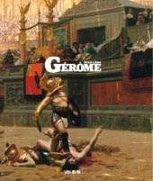 THE SPECTACULAR ART OF JEAN-LÉON GÉRÔME