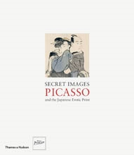 SECRET IMAGES. PICASSO AND THE JAPANESE EROTIC PRINT