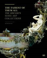 THE FAIREST OF THEM ALL. THE DRESDEN STATE ART COLLECTIONS.