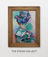 THE STEINS COLLECT: Matisse, Picasso, and the Parisian Avant-Garde.
