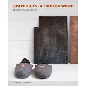 JOSEPH BEUYS: A Colorful World.