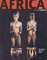 AFRICA ART AND CULTURE. Masterpieces of African Art. Ethnological Museum, Berlin