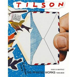 TILSON. The Printed Works 1963-2009.