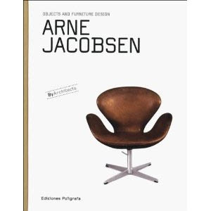 ARNE JACOBSEN. OBJECTS AND FURNITURE DESIGN BY ARCHITECTS