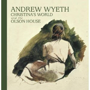 ANDREW WYETH. Christina's World and the Olson House