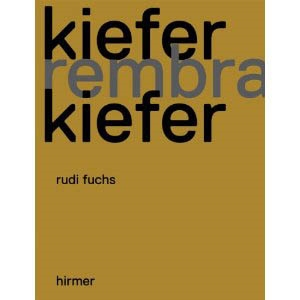 KIEFER AND REMBRANDT