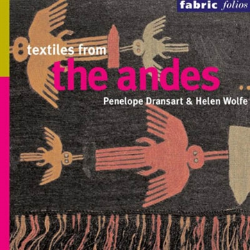 TEXTILES FROM THE ANDES.