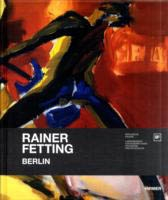 RAINER FETTING. BERLIN.