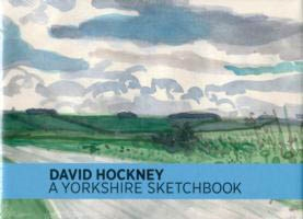 DAVID HOCKNEY. A YORKSHIRE SKETCHBOOK