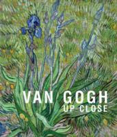 VAN GOGH. UP CLOSE.