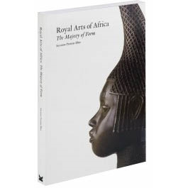 ROYAL ARTS OF AFRICA. THE MAJESTY OF FORM