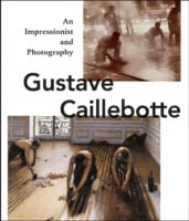 GUSTAVE CAILLEBOTTE. An Impressionist and Photography