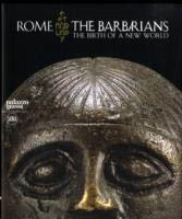 ROME. THE BARBARIANS - The Birth of a New World