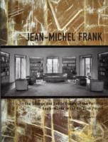 JEAN-MICHEL FRANK - The Strange and Subtle Luxury of the Parisian Haute-Monde in the Art Deco Period