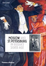 MOSCOW AND ST. PETERSBURG IN RUSSIA`S SILVER AGE