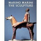MARINO MARINI - THE SCULPTURE