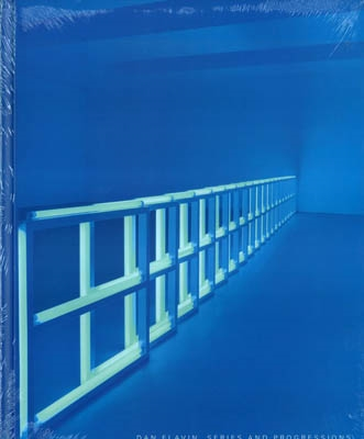 DAN FLAVIN. SERIES AND PROGRESSIONS