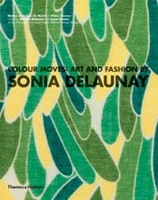 COLOUR MOVES: ART AND FASHION BY SONIA DELAUNAY