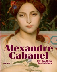 ALEXANDRE CABANEL. THE TRADITION OF BEAUTY