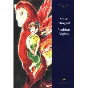 MARC CHAGALL - ARABIAN NIGHTS / Pegasus-Library