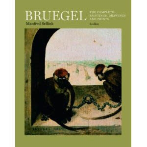 BRUEGEL - The Complete Paintings, Drawings and Prints