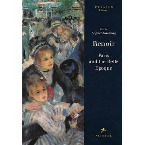 RENOIR - PARIS AND THE BELLE EPOQUE /Pegasus-Library