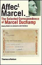 AFFECTT MARCEL._THE SELECTED CORRESPONDENCE OF MARCEL DUCHAMP