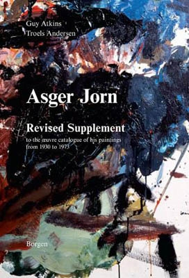 ASGER JORN. BIND IV - REVISED SUPPLEMENT to the æuvre catalogue of his painting from 1930 to 1973