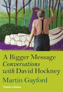 DAVID HOCKNEY. A Bigger Message